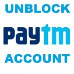 How to Unblock Paytm Account (Solved)