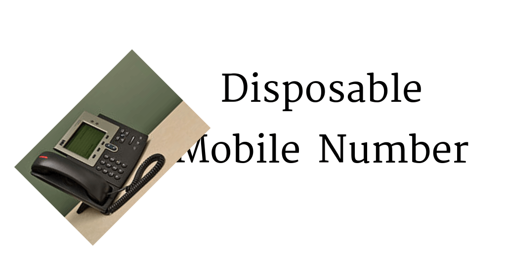 Disposable Mobile Number