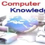 Computer Knowledge – Basic General Computer Awareness