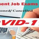 List of Government Job Exams 2020 Postponed