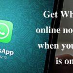 Get Whatsapp online notification when your friend is online 2021